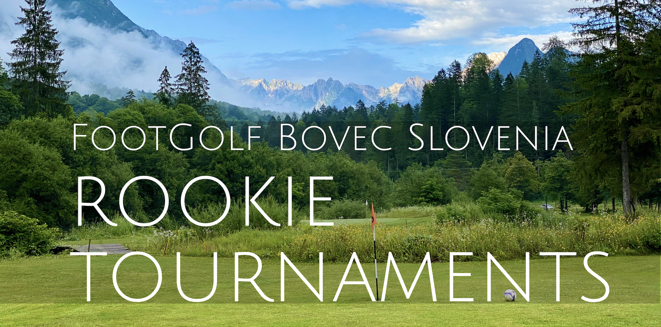 Rookie footgolf tournaments bovec